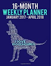 2017-2018 Weekly Planner - Wordcloud Bloodhound: Daily Diary Monthly Yearly Calendar (Wordcloud Dog Planners) (Volume 5)