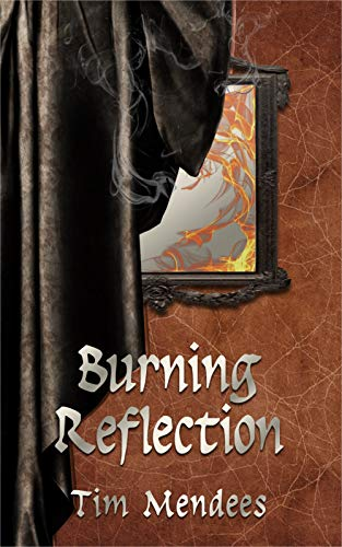 Burning Reflection by [Tim Mendees]