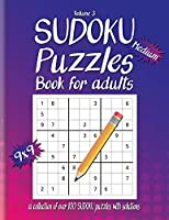 Medium Sudoku Book For Adults: A Collection Of Over 100 Sudoku Puzzles with solutions, 9x9, Large 8.5 x 11 inches, Fun Sudoku Puzzles, Volume 3, Medium