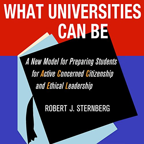 What Universities Can Be Audiobook By Robert J. Sternberg cover art