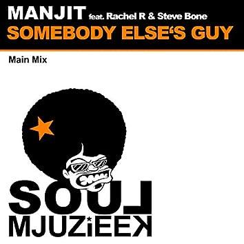Somebody Elses Guy (Main Mix)