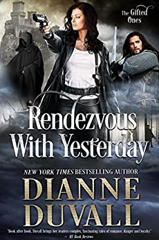 Rendezvous With Yesterday (The Gifted Ones Book 2) by [Dianne Duvall]