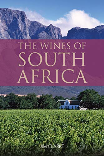 The wines of South Africa: 9781913022037 (Classic Wine Library)