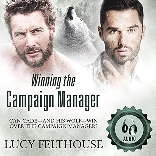 Winning the Campaign Manager (Romance on the Go Book 0) Audiobook By Lucy Felthouse cover art