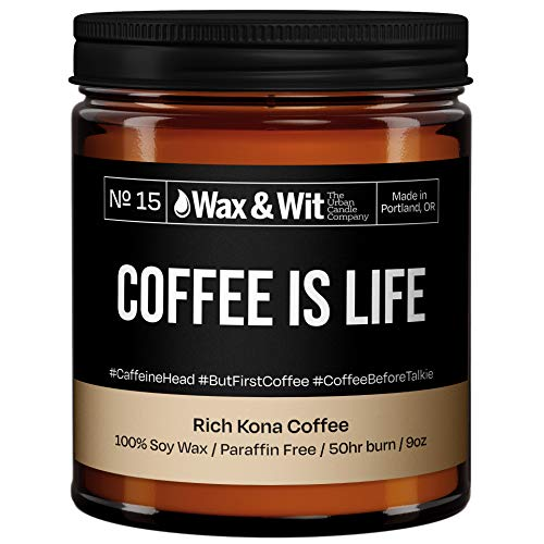 WAX & WIT Funny Candles. Scented Soy Candle Infused with Kona Coffee - Great Gifts for Mom, Funny Candles Gifts for Your Boss - (1) 9oz Glass Candle (Coffee)