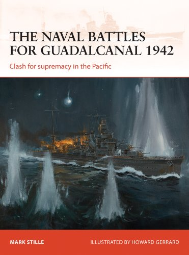 The naval battles for Guadalcanal 1942: Clash for supremacy in the Pacific (Campaign Book 255) (English Edition)