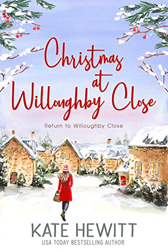 Christmas at Willoughby Close (Return to Willoughby Close Book 3) by [Kate  Hewitt]