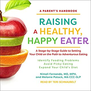 Raising a Healthy, Happy Eater cover art