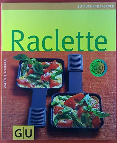 Raclette. GU Küchenratgeber