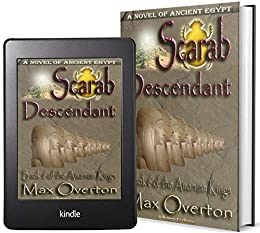The Amarnan Kings, Book 6: Scarab - Descendant (Ancient Egypt Historical Fiction Novels) by [Max Overton]