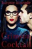 Vampire Girl 10: Crimson Cocktail : (A Vampire Librarian Novella)