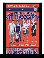 My Hero Is a Duke...of Hazzard Billie Jean Williams Edition