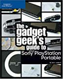 The Gadget Geek's Guide to Your Sony Playstation Portable (The Gadget Geek's Guides)