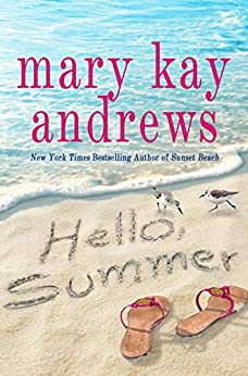 Hello, Summer by [Mary Kay Andrews]