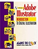 Adobe(R) Illustrator(R) 9: An Introduction to Digital Illustration by Clock, Ellenn Behovian Against The published by Prentice Hall Spiral-bound