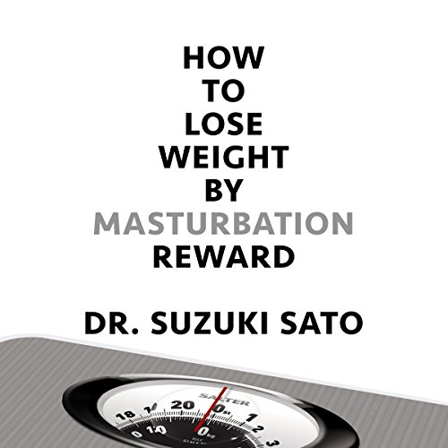 How to Lose Weight by Masturbation Reward audiobook cover art