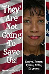 They Are Not Going To Save Us Kindle Edition
