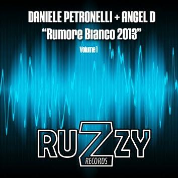 Rumore Bianco 2013, Vol. 1