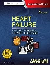 Heart Failure: A Companion to Braunwald's Heart Disease, 3e by Douglas L. Mann MD (2015-03-04)