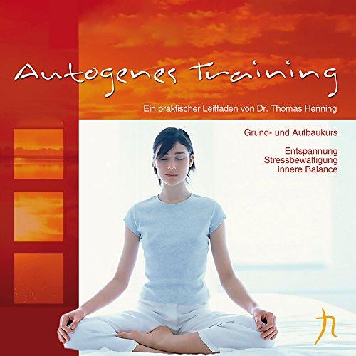 Autogenes Training: Grundkurs