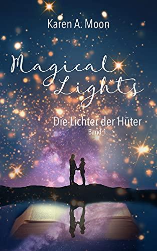 Magical Lights: Die Lichter der Hüter