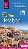 Reise Know-How CityTrip Lissabon: Reiseführer mit Stadtplan, 4 Spaziergängen und kostenloser Web-App