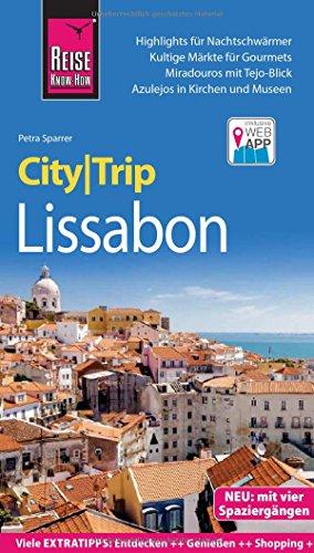 Preisvergleich Produktbild Reise Know-How CityTrip Lissabon: Reiseführer mit Stadtplan,  4 Spaziergängen und kostenloser Web-App
