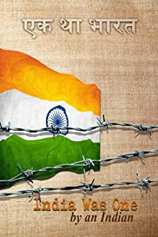 India Was One by [An Indian, Darshini]