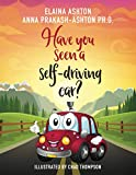 Have You Seen a Self-Driving Car?