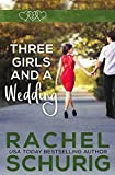 Kindle Daily Deal: Three Girls and a Wedding
