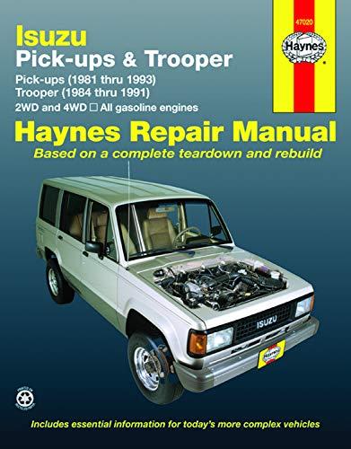 Isuzu Pick-ups (1981 thru 1993) & Trooper (1984 thru 1991) 2WD and 4WD, All Gasoline Engines (Haynes Manuals)