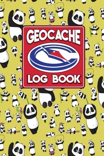 Geocache Log Book: Geocache Log Sheet, Geocaching Log Paper, Geocaching Journal, Geocaching Notebook, Cute Panda Cover (Geocache Log Books, Band 68)
