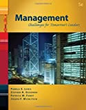 Management: Challenges for Tomorrow's Leaders (with InfoTrac 1-Semester) (Available Titles CengageNOW)