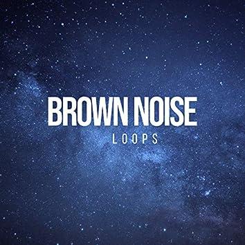 Brown Noise Loops