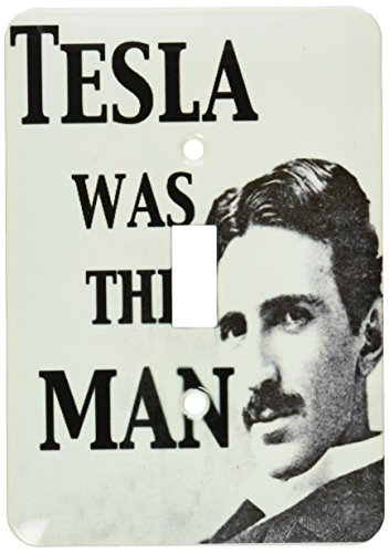3dRose LLC lsp_123994_1 Tesla Was The Man. Nikola Tesla. Scientist. Science Humor. Single Toggle Switch