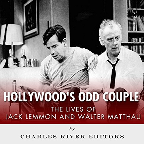 Hollywood's Odd Couple: The Lives of Jack Lemmon and Walter Matthau audiobook cover art