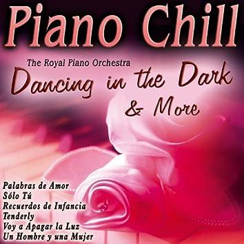 Piano Chill Dancing in the Dark & More