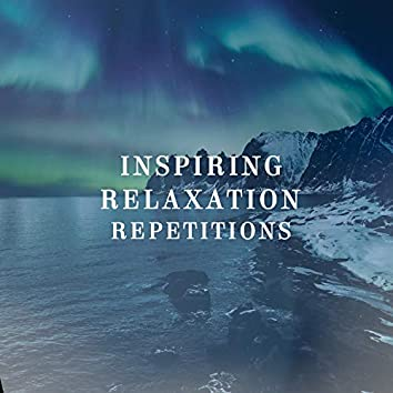 Inspiring Relaxation Repetitions