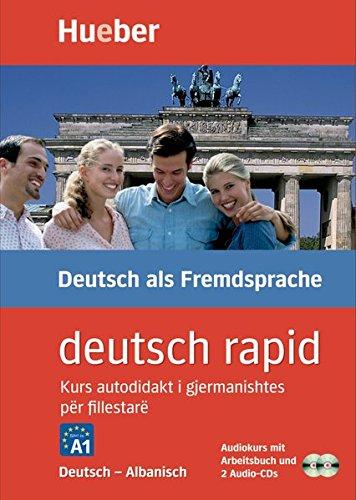 deutsch rapid: Kurs autodidakt i gjermanishtes për fillestarë / Paket – Deutsch-Albanisch