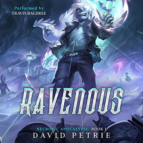 Ravenous: A Zombie Apocalypse LitRPG cover art