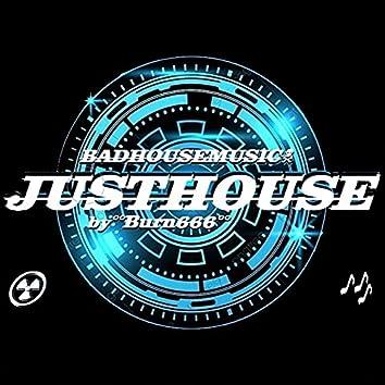 Badhousemusic - Just House
