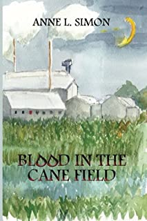 Blood in the Cane Field