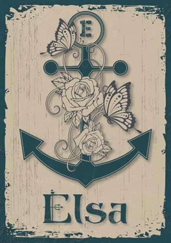 Elsa: Notizbuch A5 | Personalisierter vorname Elsa | Monogramm E | Geburtstagsgeschenk für Frau, Mutter, Schwester, Tochter | Design Anker | 120 Seiten liniert, Kleinformat A5 (14,8 x 21 cm)