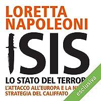Isis: Lo stato del terrore. L'attacco all'Europa e la nuova strategia del Califfato's image