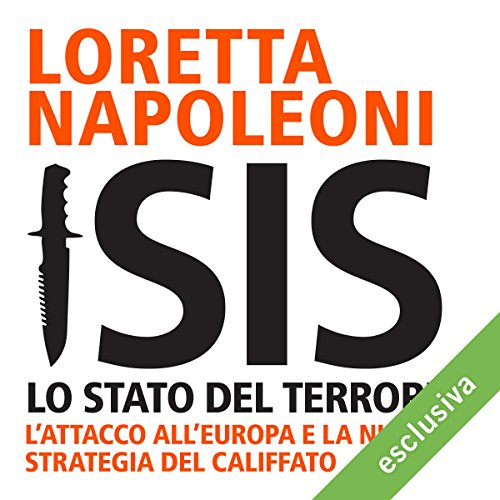 Isis: Lo stato del terrore. L'attacco all'Europa e la nuova strategia del Califfato audiobook cover art