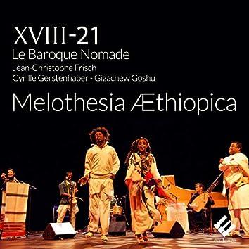 Melothesia Æthiopica (Live)