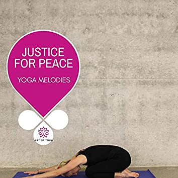 Justice For Peace - Yoga Melodies