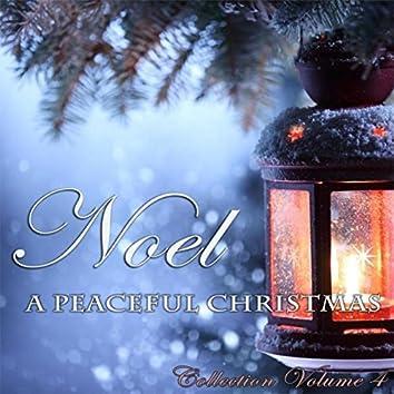 Noel - A Peaceful Christmas