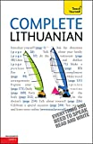 Complete Lithuanian Beginner to Intermediate Course: Learn to read, write, speak and understand a new language with Teach Yourself - Meilute Ramoniene