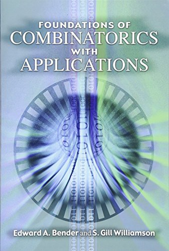 Compare Textbook Prices for Foundations of Combinatorics with Applications Dover Books on Mathematics Illustrated Edition ISBN 9780486446035 by Edward A. Bender,S. Gill Williamson
